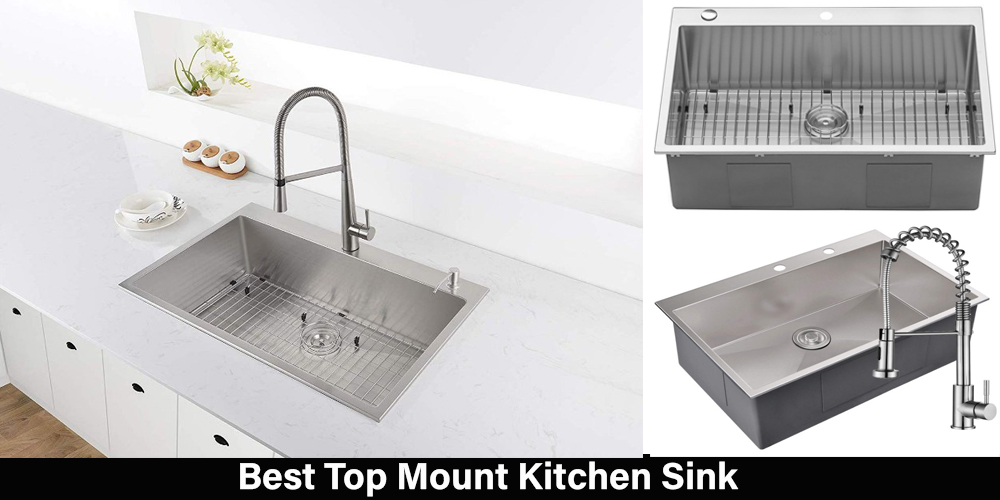 Top Mount Kitchen Sinks | 5 Best